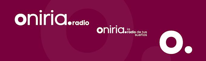 Descubre la nueva imagen de Oniria Radio