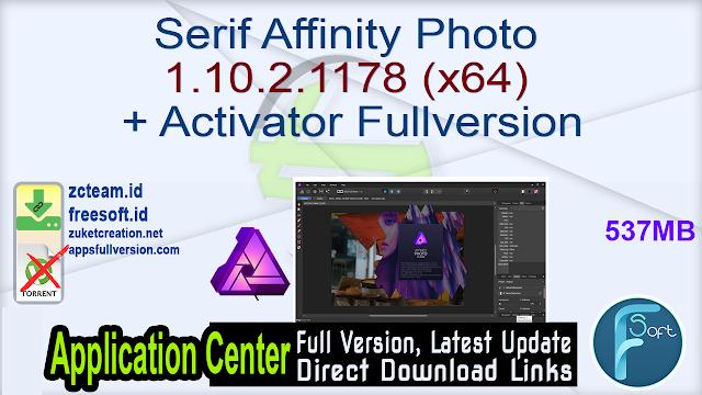 Serif Affinity Photo 1.10.2.1178 (x64) + Activator Fullversion