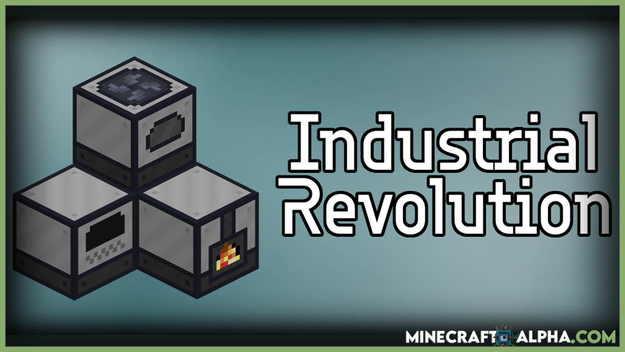 Industrial Revolution Mod 1.17.1 (Revolutionize Survival Experience)