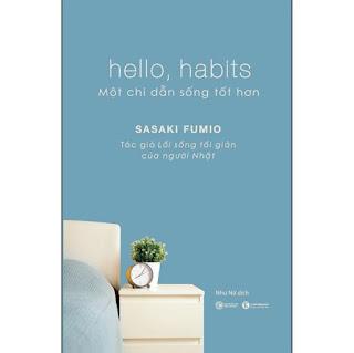 Hello, Habits - Một Chỉ Dẫn Sống Tốt Hơn ebook PDF EPUB AWZ3 PRC MOBI