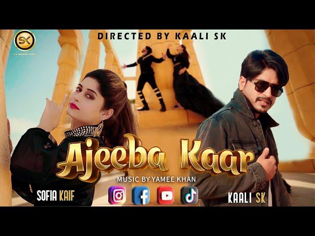 Ajeeba Kaar Lyrics - Kaali SK & Sofia Kaif