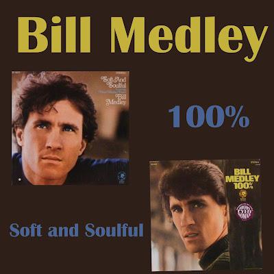 Bill Medley – Bill Medley 100% / Soft And Soulful (1968;1969)