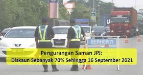 Diskaun Saman JPJ Sebanyak 70% Dilaksanakan Sehingga 16 September 2021