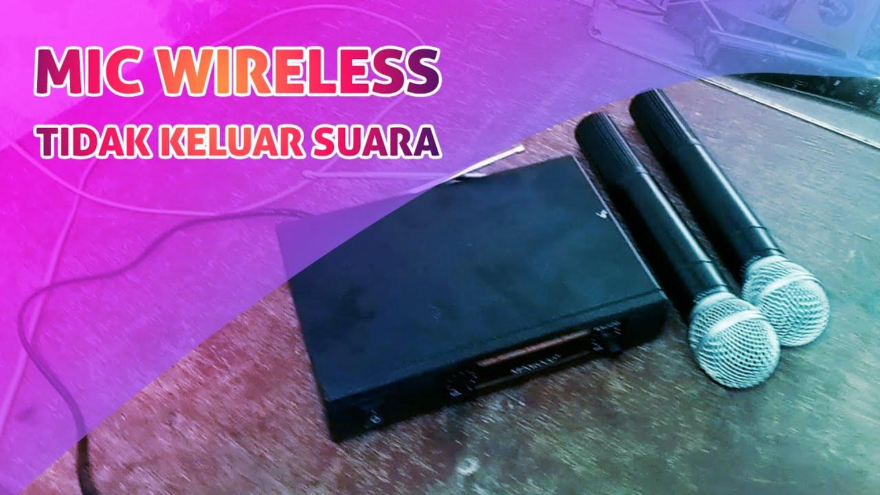 Servis Mic Wireless Tidak Keluar Suara