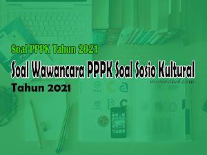 Contoh Soal Pretes PPPK (Soal Wawancara PPPK dan Soal Sosio Kultural)