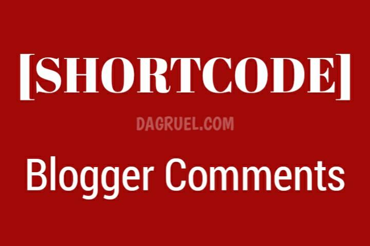 Shortcode Untuk Komentar Blogger