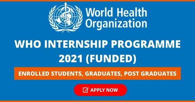 برنامج التدريب لمنظمة الصحة العالمية - برنامج التدريب الداخلي المدفوع لمنظمة الصحة العالمية 2022