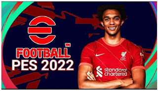 Download eFootball PES 2022 PPSSPP Trent Alexander-Arnold Edition Graphics HD Original Camera PS5& New Transfer