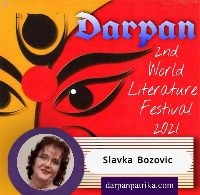 DARPAN || 2nd World Literature Festival 2021 ||   Slavka Bozovic Country: Montenegro