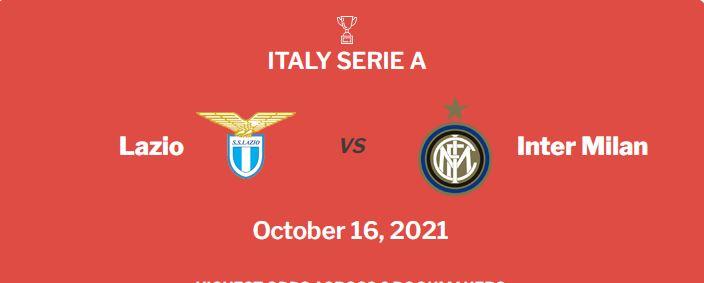 Lazio vs Inter Milan Prediction, Odds & Betting Tips (16/10/21)
