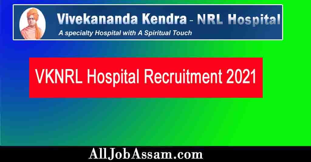 VKNRL Hospital Recruitment 2021