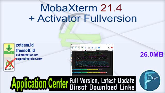 MobaXterm 21.4 + Activator Fullversion