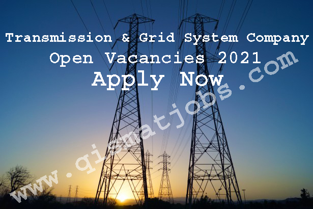 Transmission & Grid System Company Open Vacancies 2021   Apply Now
