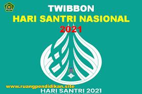 Twibbon Hari Santri Nasional Tahun 2021