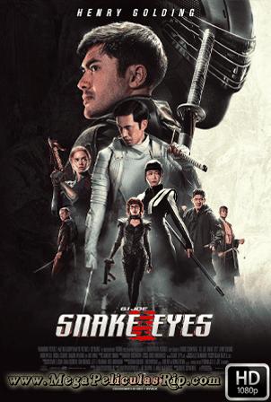 G.I. Joe: Snake Eyes [1080p] [Latino-Ingles] [MEGA]
