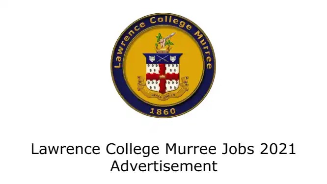 Lawrence College Murree Jobs 2021 Advertisement