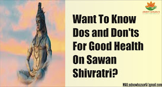 Want To Know Dos and Don'ts For Good Health On Sawan Shivratri?
