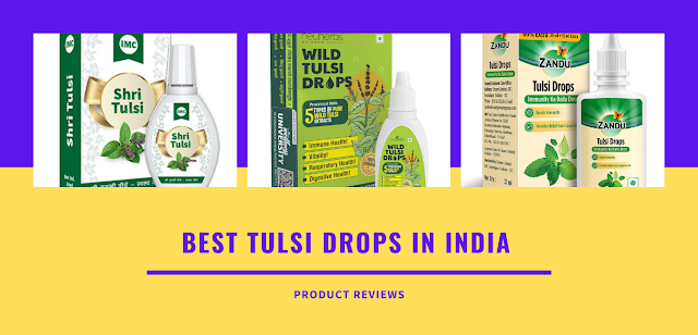 Best Tulsi Drops Brand in India   Top Best Tulsi Drops in India with price