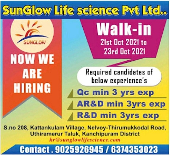 SunGlow Life Sciences   Walk-In for AR&D/ R&D/ QC On 21st to 23rd Oct 2021
