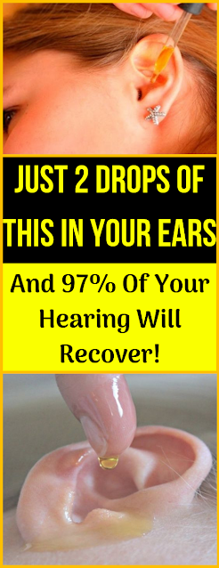 Just 2 Drops In Your Ears & 95% Of Your Hearing Recovers! Home Made Remedy