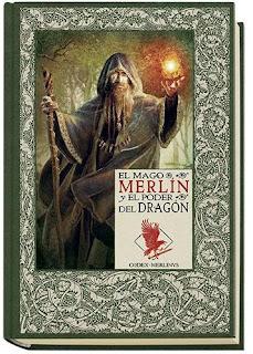 «El mago Merlín y el poder del Dragón» de Álvaro Marcos