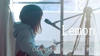 Kenshi Yonezu - Lemon (Covered by Kobasolo & Harutya)