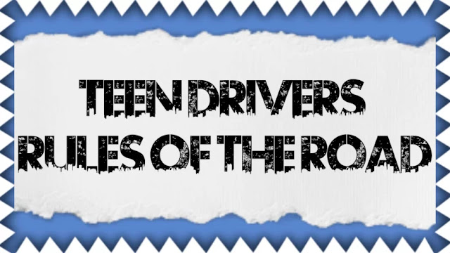Teen Drivers: Rules Of The Road