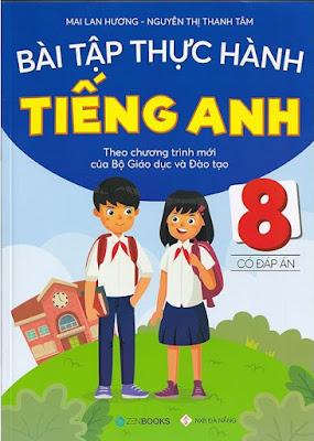 Bài Tập Thực Hành Tiếng Anh 8 Mai Lan Hương doc word