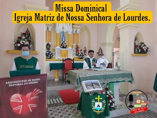 MISSA DOMINICAL - MATRIZ DE NOSSA SENHORA DE LOURDES
