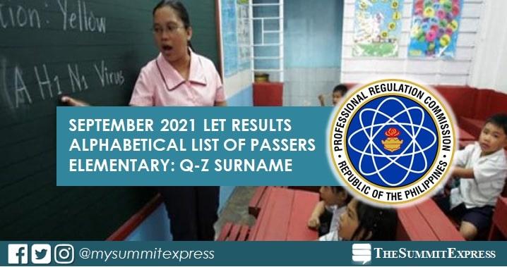 Q-Z Passers List: September 2021 LET Results Elementary