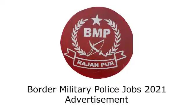 Border Military Police Jobs 2021 Advertisement