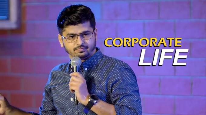 Corporate Life | Stand Up Comedy By Rajat Chauhan