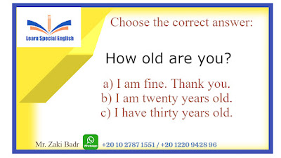 The answer to how old are you