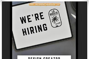 Loker Bandung Design Creator La Breeze Cafe