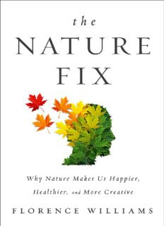 The Nature Fix: Why Nature Makes us Happier in pdf