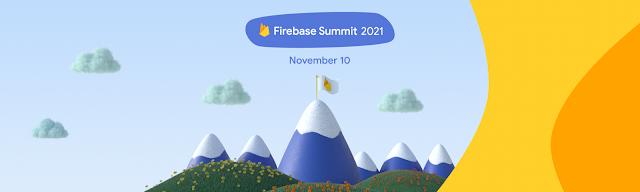 Firebase Summit 2021 - November 10