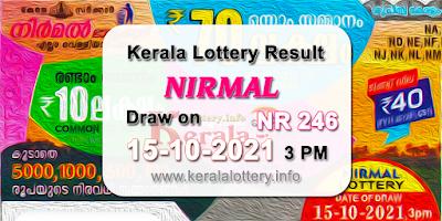kerala-lottery-results-today-15-10-2021-nirmal-nr-246-result-keralalottery.info