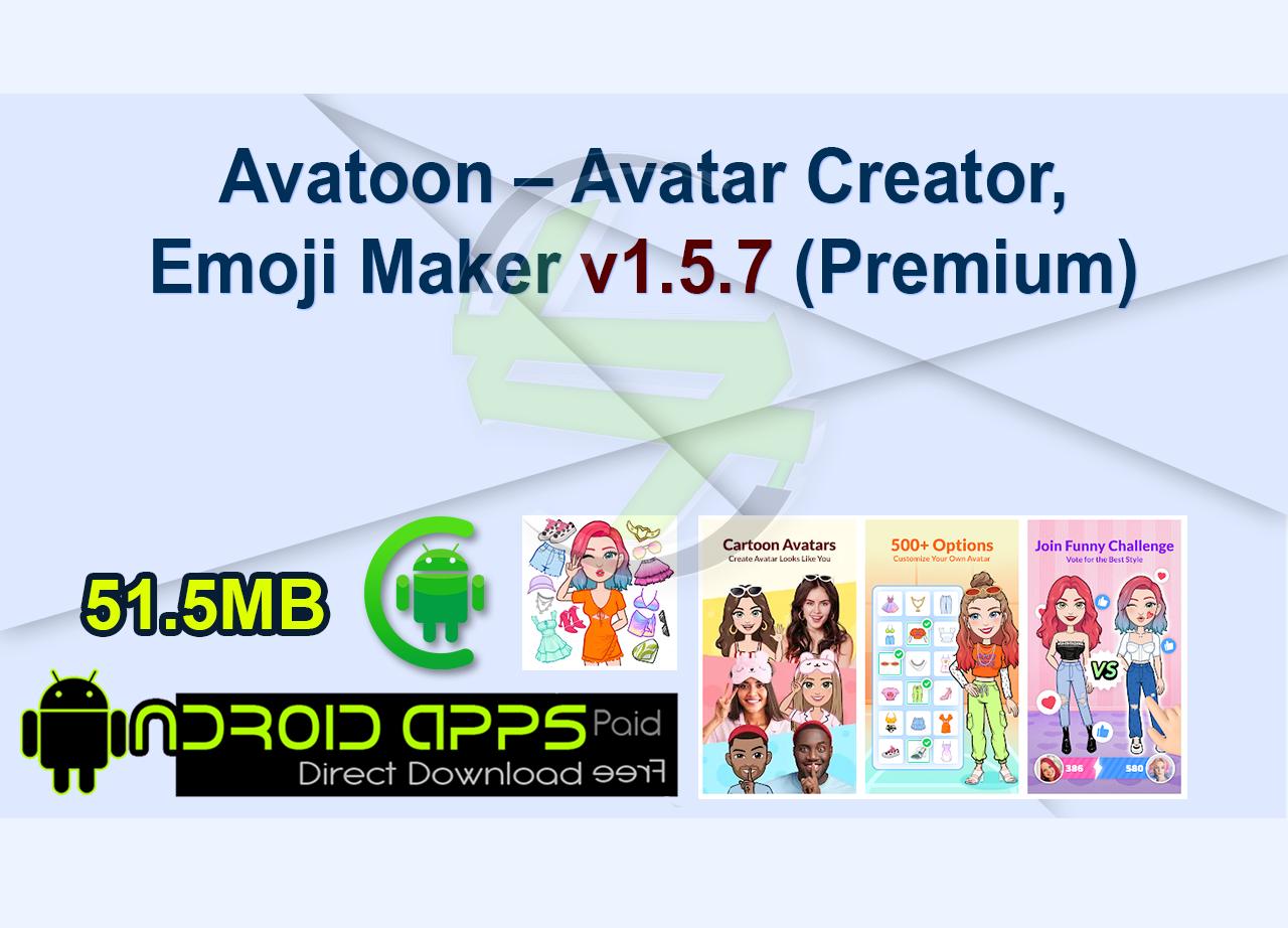 Avatoon – Avatar Creator, Emoji Maker v1.5.7 (Premium)