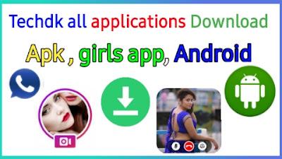 Techdk app download Kaise kare, APK link, girls video calling app Download Kaise kare