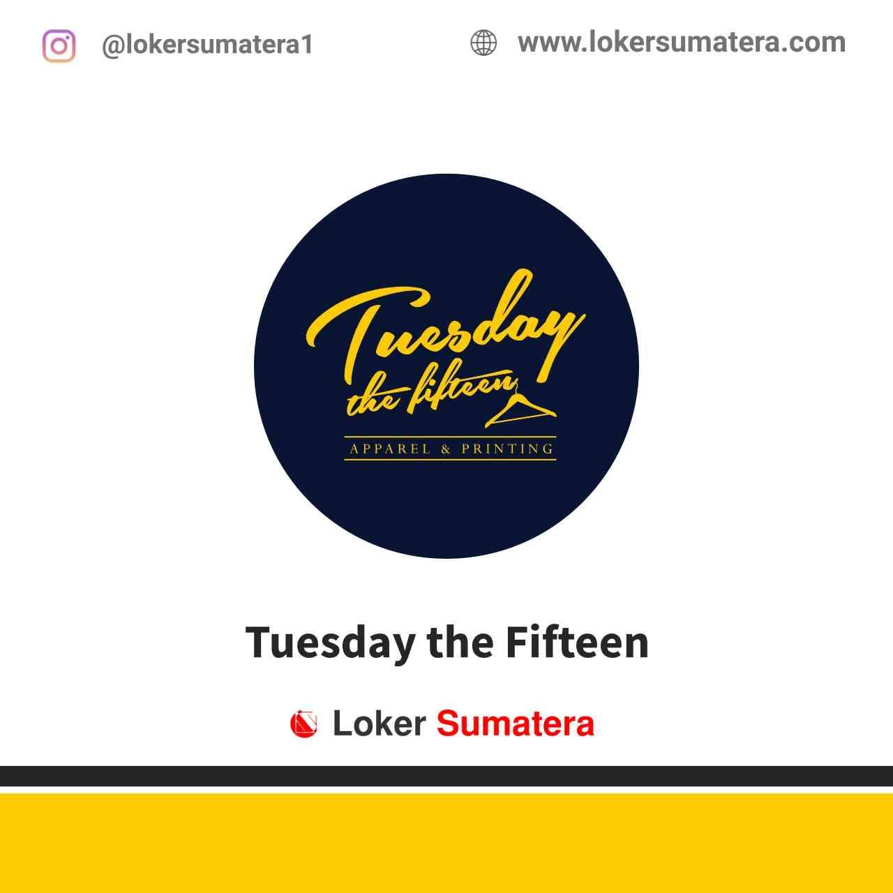 Tuesday the Fifteen Medan