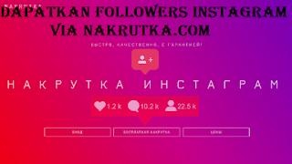 Nakrutka.com  Dapatkan followers instagram gratis via nakrutka. com