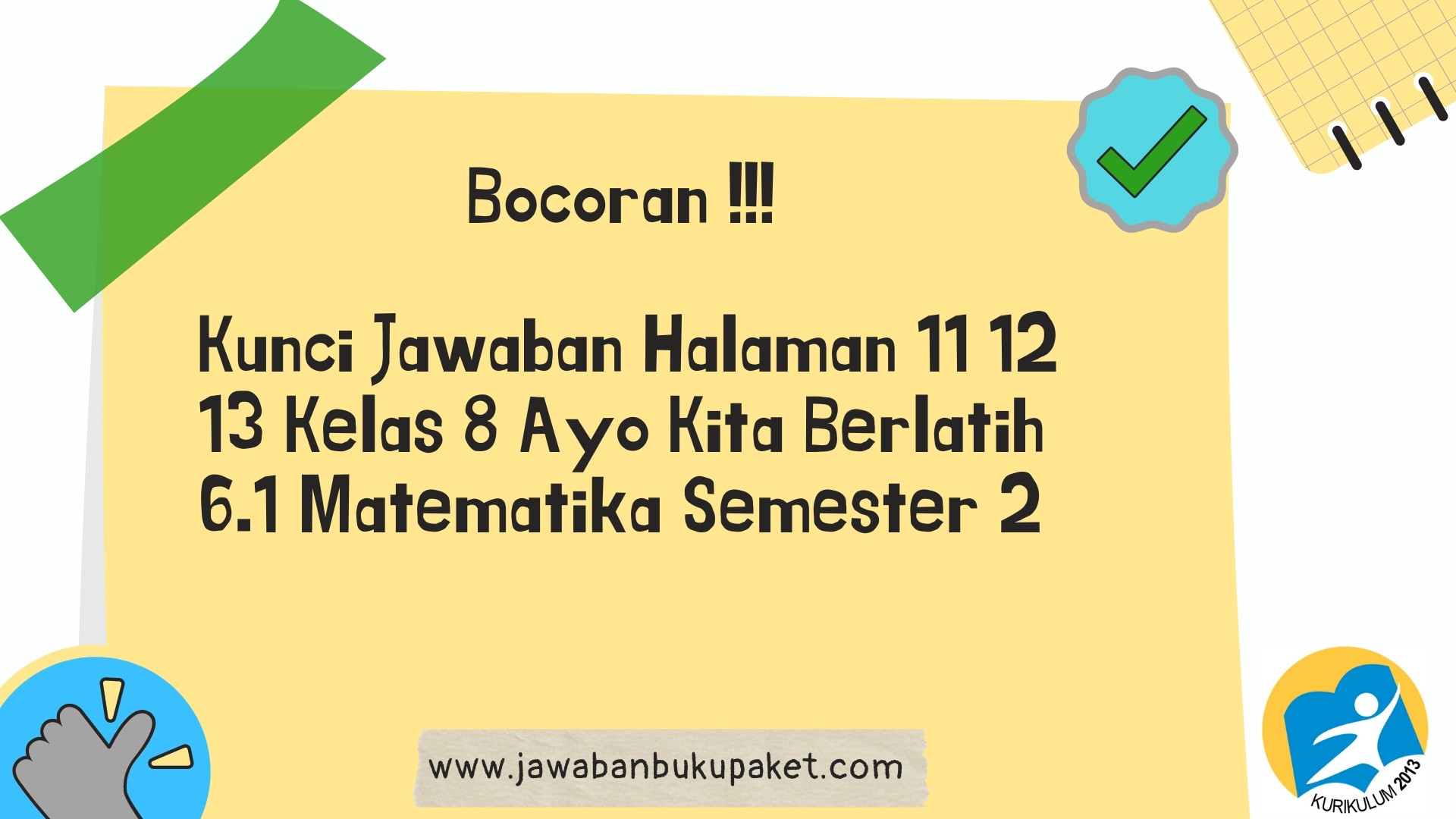 Kunci Jawaban Halaman 11 12 13 Kelas 8 Ayo Kita Berlatih 6.1 Matematika Semester 2 www.jawabanbukupaket.com
