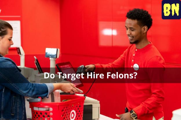 Do Target Hire Felons?