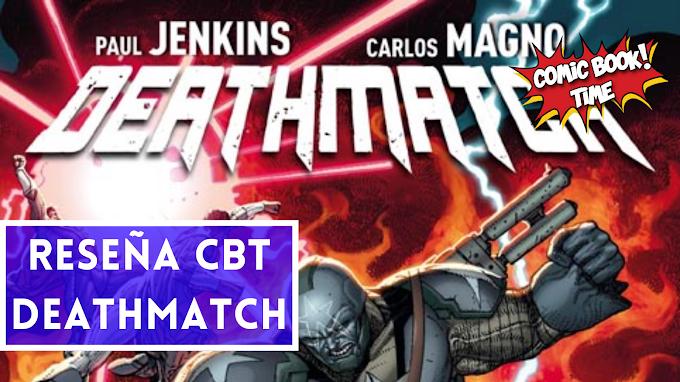 """""""Deathmatch"""" de Paul Jenkins y Carlos Magno"""
