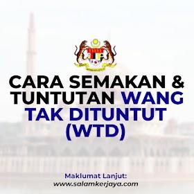 eGUMIS: Cara Semakan & Tuntutan Wang Tak Dituntut (WTD) 2021