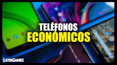 Los Mejores Teléfonos económicos para jugar en este 2021
