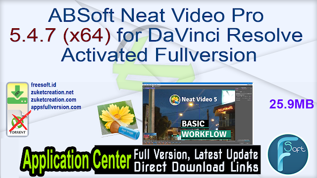 ABSoft Neat Video Pro 5.4.7 (x64) for DaVinci Resolve Activated Fullversion