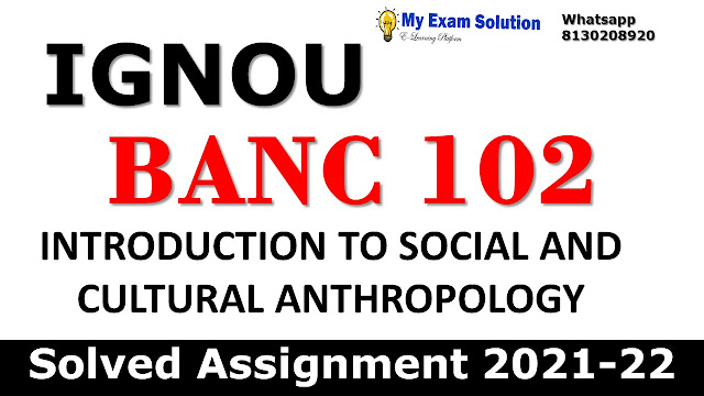 BANC 102 Solved Assignment 2021-22
