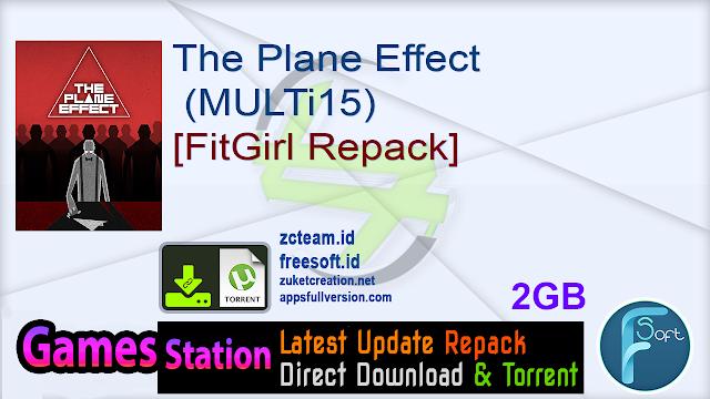 The Plane Effect (MULTi15) [FitGirl Repack]