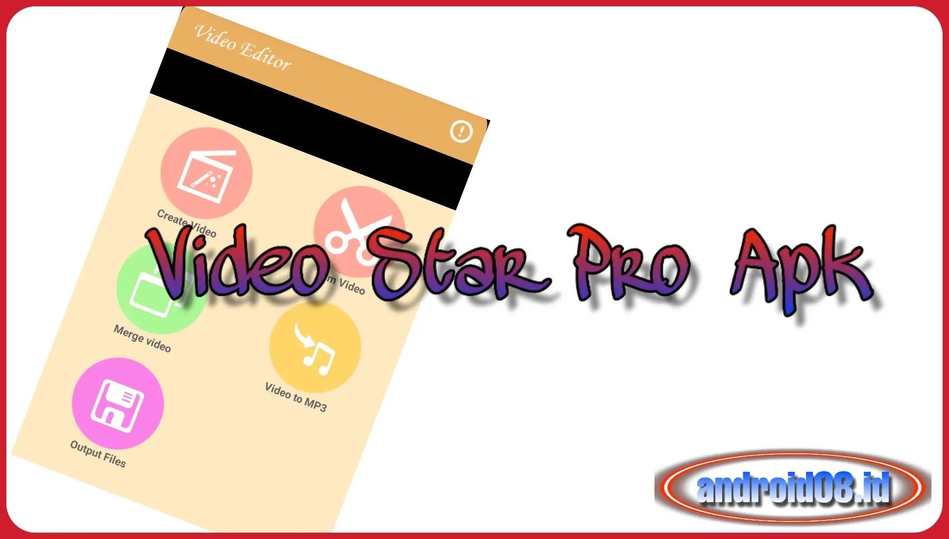 Download Aplikasi Video Star Pro Gratis Untuk Android